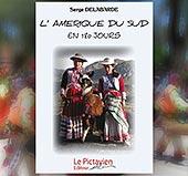 pub L'AMERIQUE DU SUD EN 180 JOURS - SERGE DELABARDE