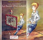 pub de LE SECRET D'ARCHIBALD - JEUNESSE
