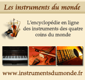 pub Instruments du monde - l'encyclopedie virtuelle